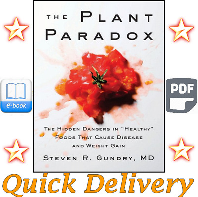 """The Plant Paradox The Hidden Dangers in """"Healthy"""" Foods That Cause Disease - PDF"""