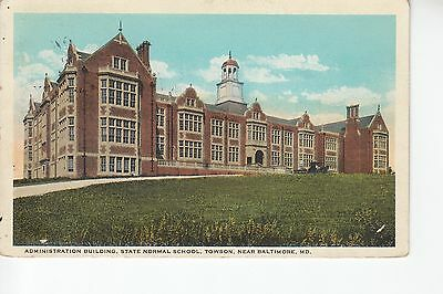 Administration Building State Normal School Towson MD