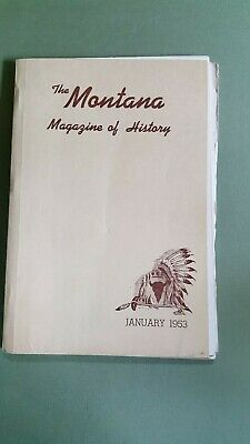 The Montana Magazine of History January 1953