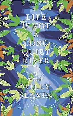 Life Is Not a Long Quiet River - 9781780275789