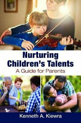 Nurturing Children's Talents A Guide for Parents 9781440867927   Brand New