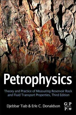 Petrophysics Theory and Practice of Measuring Reservoir Rock an... 9780123838483
