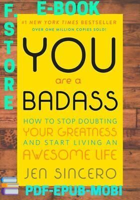 You Are a Badass: How to Stop Doubting Your Greatness and Start Living PDF-EPUB.