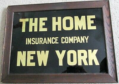 THE HOME INSURANCE COMPANY NEW YORK Reverse Glass Sign Exc