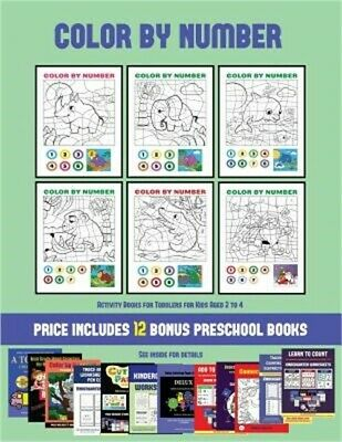 Activity Books for Toddlers for Kids Aged 2 to 4 (Color by Number): 20 printable
