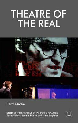 Theatre of the Real by C. Martin 9781137522825 | Brand New | Free UK Shipping