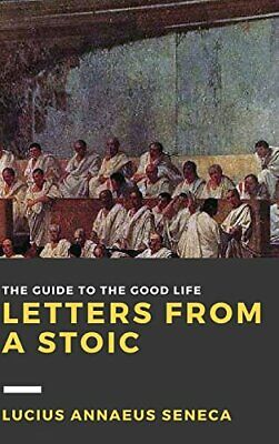 Letters from a Stoic: Volume III, Seneca New 9781365226816 Fast Free Shipping..