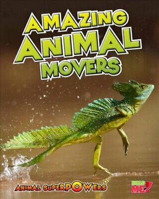 Amazing Animal Movers by John Townsend 9781410947468 | Brand New