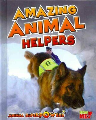 Amazing Animal Helpers by John Townsend 9781410947451 | Brand New