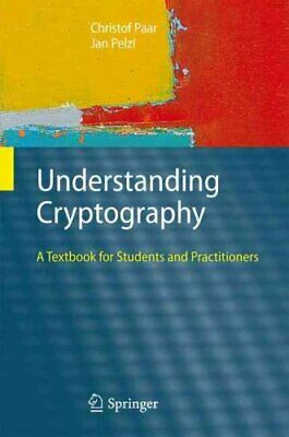Understanding Cryptography A Textbook for Students and Practiti... 9783642041006