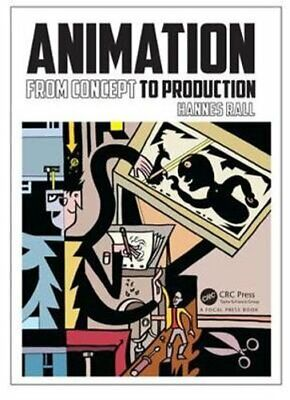 Animation: From Concept to Production by Hannes Rall (Paperback, 2017)