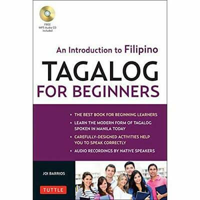 Tagalog for Beginners: An Introduction to Filipino, the - Paperback NEW Barrios,