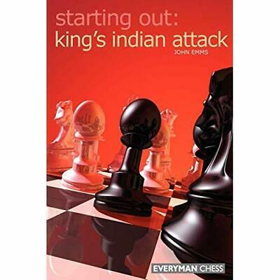 Starting Out: Kings Indian Attack - Paperback NEW Emms, John 2005-10-31