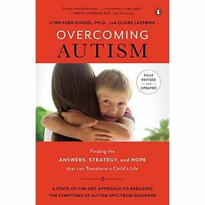 Overcoming Autism: Finding the Answers, Strategies, and - Paperback NEW Lynn Ker