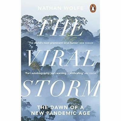 The Viral Storm: The Dawn of a New Pandemic Age - Paperback NEW Wolfe, Nathan D