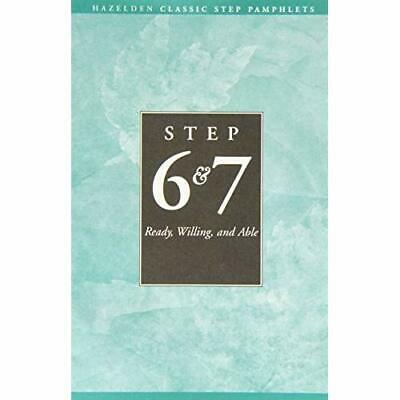 Step Six and Seven: Ready, Willing and Able - Pamphlet NEW  - 1992-09-30
