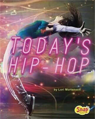 Today's Hip-Hop: 4D an Augmented Reading Experience (Hardback or Cased Book)