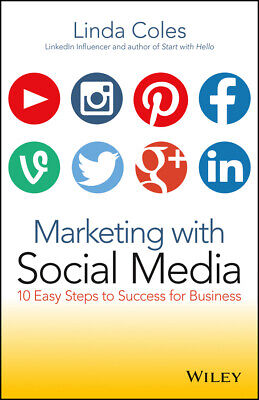 Marketing with Social Media '10 Easy Steps to Success for Business Coles, Linda