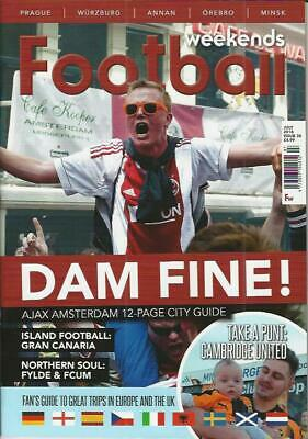 FOOTBALL WEEKENDS - Issue 35 July 2018 (NEW)*Post included to UK/Europe/USA