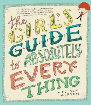 The Girl's Guide to Absolutely Everything, Kirsch, Melissa, Good Book