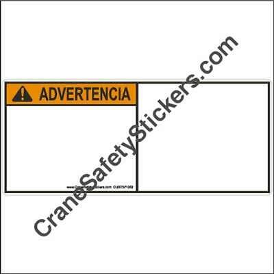 CUSTSP-003 Custom Spanish Safety Decals ANSI Z535 ADVERTENCIA add your own text