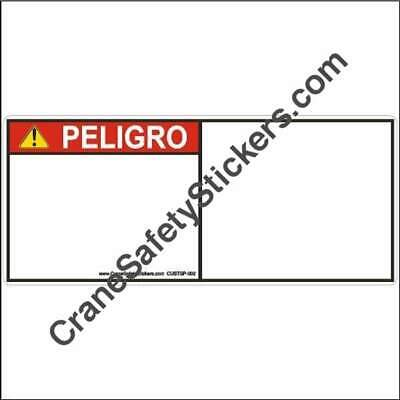 CUSTSP-002 Custom Spanish Safety Decals ANSI Z535 ISO 3864-2 PELIGRO add your ow