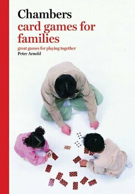 Chambers Card Games for Families-Peter Arnold