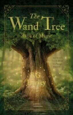 The Wand Tree: Book of Magic by S.G. Harvey (Paperback, 2017)