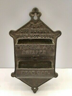 Antique Cast Iron TURN OFF BURNER MATCHES CHEAPER THAN GAS Match Holder Vintage
