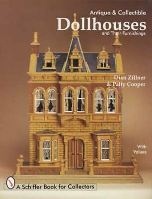 Vintage Dollhouse & Furniture Collector Guide 1800s-1970s Era American European