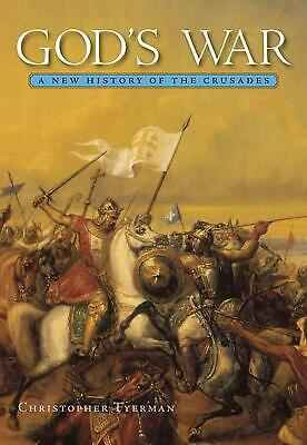 God's War: A New History of the Crusades by Christopher Tyerman (English) Paperb
