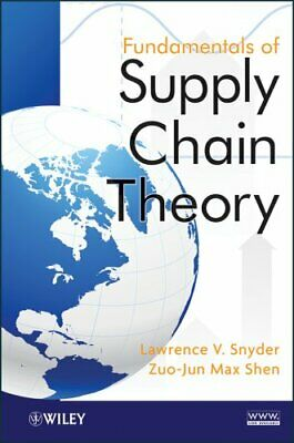 Fundamentals of Supply Chain Theory by Lawrence V. Snyder 9780470521304