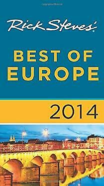 Rick Steves' Best of Europe 2014 by Steves, Rick