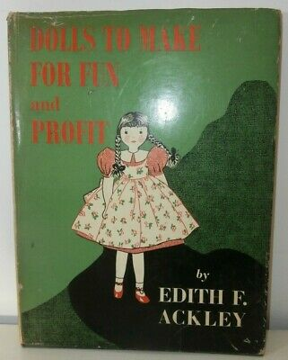 Libro Book Dolls to make for fun and profit Edith Ackley