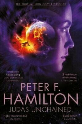 Judas Unchained by Peter F. Hamilton 9781447279679 | Brand New