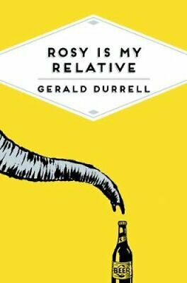 Rosy is My Relative by Gerald Durrell 9781509815371 | Brand New