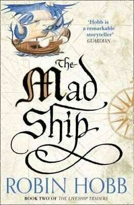 The Mad Ship by Robin Hobb 9780008117467 | Brand New | Free UK Shipping