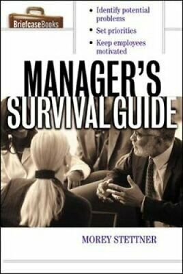 The Manager's Survival Guide by Morey Stettner (Paperback, 2002)