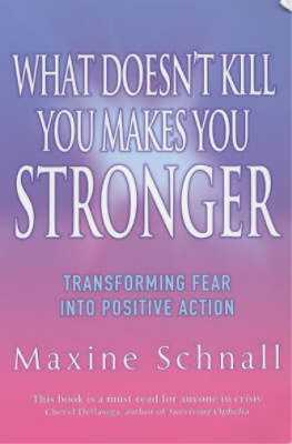 What Doesn't Kill You Makes You Stronger: Transforming Fear into Positive Action