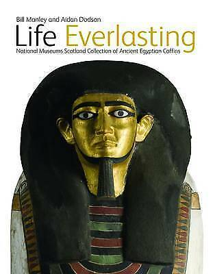 Very Good, Life Everlasting: National Museums Scotland Collection of Ancient Egy