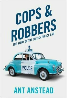 Cops and Robbers The Story of the British Police Car 9780008245054 | Brand New