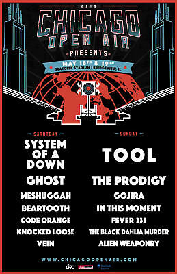 CHICAGO OPEN AIR 2019 CONCERT TOUR POSTER:System Of A Down, Tool, Ghost, Prodigy