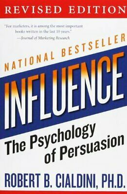 Influence: The Psychology of Persuasion by Rober Cialdini 2014 (Audio-book)