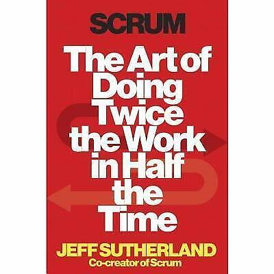 Scrum The Art of Doing Twice the Work in Half the Time Jeff S (Audio-book)