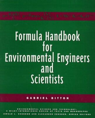 Formula Handbook for Environmental Engineers and Scientists by Gabriel Bitton...