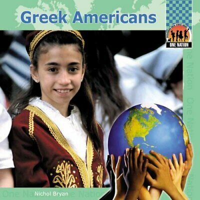 Greek Americans by Nichol Bryan (Hardback, 2004)