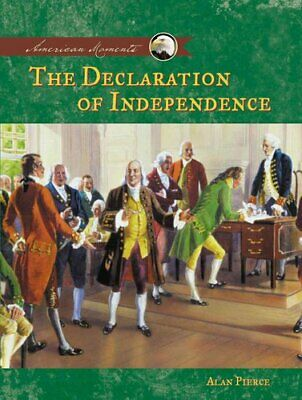 Declaration of Independence by Alan Pierce (Hardback, 2004)
