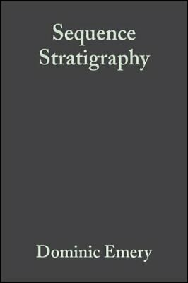 Sequence Stratigraphy by Dominic Emery 9780632037063 | Brand New