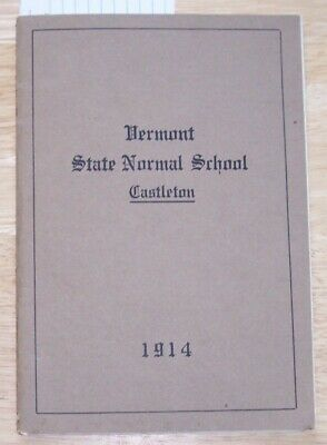 Castleton Vermont State Normal School Annual Catalogue 1914-15 college education
