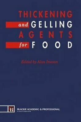 Thickening and Gelling Agents for Food by A. Imeson 9781461365778 | Brand New